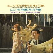 ガーシュウィン:パリのアメリカ人[63年録音]/ミヨー:ニューヨークのフランス人 他