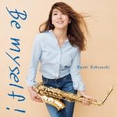 Be myself! [CD+DVD]<初回限定盤>