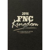 2016 FNC KINGDOM IN JAPAN -CREEPY NIGHTS- [5DVD+豪華フォトブック+B3 ポスター]<完全生産限定盤>