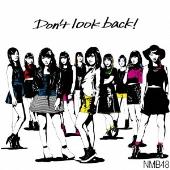 Don't look back! [CD+DVD]<通常盤Type-A/初回限定仕様>