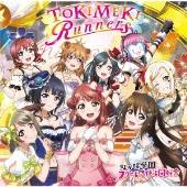 TOKIMEKI Runners [CD+DVD]