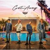 Get Away [CD+DVD]<初回限定盤>