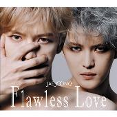 Flawless Love [2CD+Blu-ray Disc]<TYPE A>