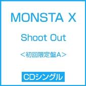 Shoot Out [CD+DVD]<初回限定盤A>