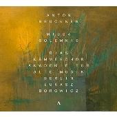 Bruckner: Missa Solemnis