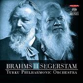 Brahms: Symphony No.2; Segerstam: Symphony No.289