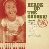 HEADZ UP THE GROOVE!<タワーレコード限定>