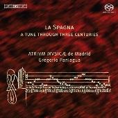 グレゴリオ・パニアグア/La Spagna - A Tune Through Three Centuries [BISSA1963]