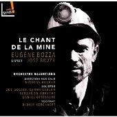 ウジェーヌ・ボザ: オラトリオ「鉱山の歌」