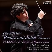 プロコフィエフ:バレエ音楽『ロメオとジュリエット』組曲より ピアソラ:シンフォニア・ブレノスアイレス(日本初演)