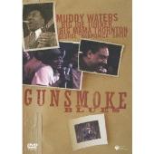 Muddy Waters/マディ・ウォーターズ in ガンスモーク・ブルース・ライヴ1971 [COBY-91330]