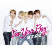 I'm Your Boy [CD+DVD+フォトブックレット type B]<初回生産限定盤B>
