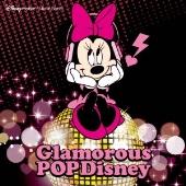グラマラス・ポップ・ディズニー:ディズニー・モバイル・ミュージック・セレクト [AVCW-12886]