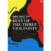 BEST OF THE THREE VIOLINISTS ~HATS MUSIC FESTIVAL VOL.1 葉加瀬太郎・高嶋ちさ子・古澤巌3大ヴァイオリニストコンサート~