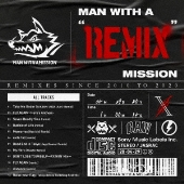 "MAN WITH A ""REMIX"" MISSION"
