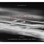 Lux in Tenebris/闇の中の光 S.シャリーノ:フルート独奏のための作品集 1977-2000 [2CD+写真集]