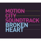 Motion City Soundtrack/ブロークン・ハート [EICP-822]