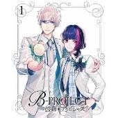 B-PROJECT 鼓動*アンビシャス 1 [DVD+2CD]<完全生産限定版>