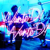 WanteD! WanteD! [CD+DVD]<初回限定盤>