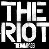 THE RIOTの『THE RAMPAGE from EXILE TRIBE』ジャケット