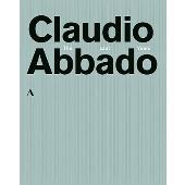 クラウディオ・アバド~ザ・ラスト・イヤーズ