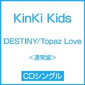Topaz Love/DESTINY<通常盤>