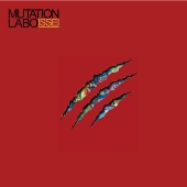 ISSEI (J-Hiphop)/MUTATION LABO [MNTD-1003]