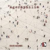 アゴラフィリア - 20~21世紀のサックス音楽集