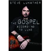 スティーヴ・ルカサー自伝 福音書(ゴスペル)--TOTOと時代の「音」を作った男たち
