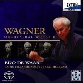 エド・デ・ワールト/ワーグナー: 管弦楽作品集 II [OVGL-00020]