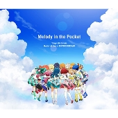 "Tokyo 7th Sisters Memorial Live in NIPPON BUDOKAN ""Melody in the Pocket"""