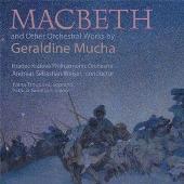 G.ミュシャ: 「マクベス序曲」とその他のオーケストラ作品