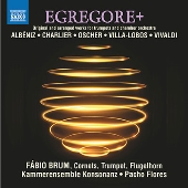 EGREGORE+ コルネットと室内オーケストラのための編曲集