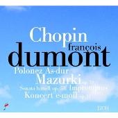 フランソワ・デュモン/Chopin: Polonaise, 3 Mazurkas Op.50, Piano Sonata No.3 Op.58, etc [NIFCCD610611]
