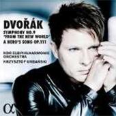 ドヴォルザーク: 交響曲第9番「新世界より」, 最後の交響詩「ある英雄の歌」