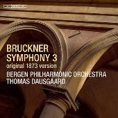 ブルックナー: 交響曲第3番 (1873年原典版ノーヴァク校訂第1稿)