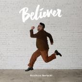 Believer [CD+DVD]<初回生産限定盤>