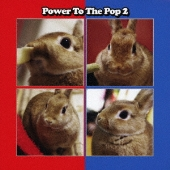 Power To The Pop 2