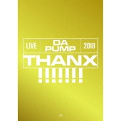 LIVE DA PUMP 2018 THANX!!!!!!! at 東京国際フォーラム ホールA [Blu-ray Disc+2CD+ブックレット]<初回生産限定盤>