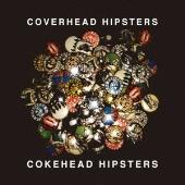 COKEHEAD HIPSTERS/カバーヘッドヒップスターズ [NFCD-27302]