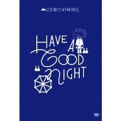 """HAVE A """"GOOD"""" NIGHT<初回限定仕様>"""