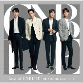 Best of CNBLUE / OUR BOOK [2011 - 2018] [CD+DVD+フォトブックレット]<初回限定盤>