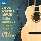 J.S.バッハ: 無伴奏チェロ組曲 第1集 - J.マクファーデンによるギター編