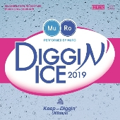 Diggin' Ice 2019 Performed by MURO<タワーレコード限定盤>