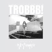 TROBBB!