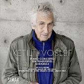 シェティル・ヴォスレフ: ピアノ協奏曲、夢の劇、バラバ
