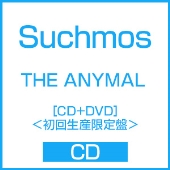 THE ANYMAL [CD+DVD]<初回生産限定盤>