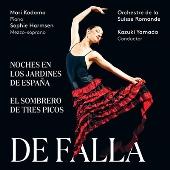 ファリャ: 交響的印象「スペインの庭の夜」, バレエ音楽「三角帽子」, 歌劇「はかなき人生」~間奏曲とスペイン舞曲, 他