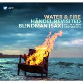 Handel: Water & Fire
