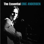 The Essential Eric Andersen